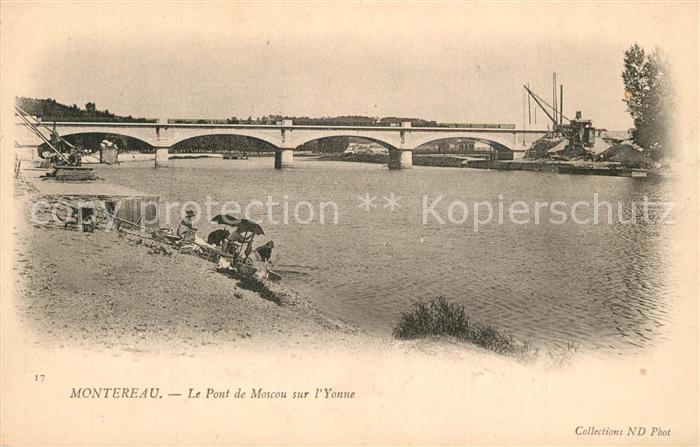 AK / Ansichtskarte Montereau Fault Yonne Le Pont de Moscou sur l Yonne Montereau Fault Yonne