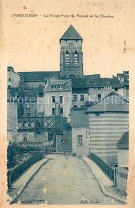 AK / Ansichtskarte Eymoutiers Le Vieux Pont de Peyrat et le Clocher Eymoutiers