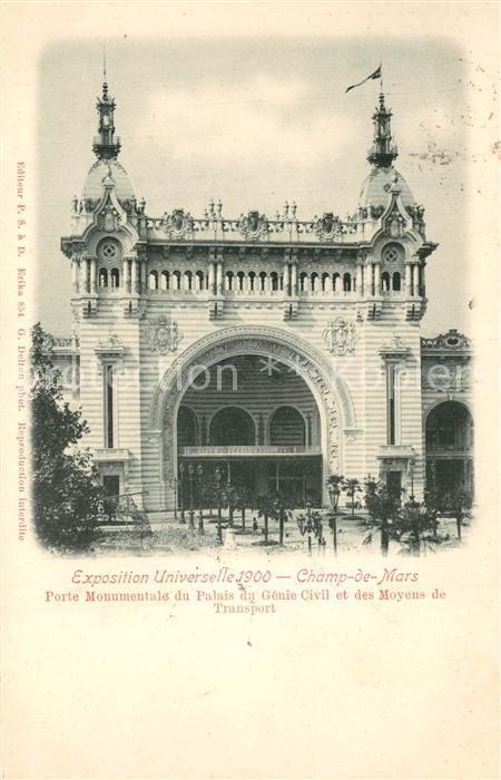 AK / Ansichtskarte Paris Exposition Universelle Champ de Mars Porte Monumentale Palais du Genie Civil et des Moyens de Transport Paris