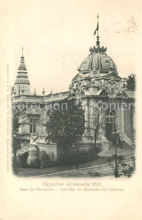 AK / Ansichtskarte Paris Exposition Universelle Parc du Trocadero Pavillon du Ministere des Colonies Paris