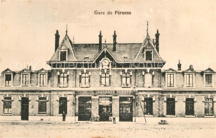 AK / Ansichtskarte Peronne_Somme La Gare Bahnhof Feldpost Peronne Somme