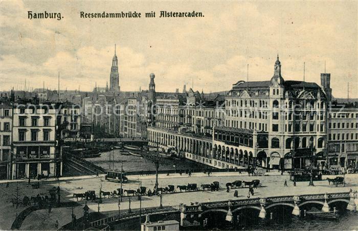 AK / Ansichtskarte Hamburg Reesendammbruecke mit Alsterarkaden Hamburg