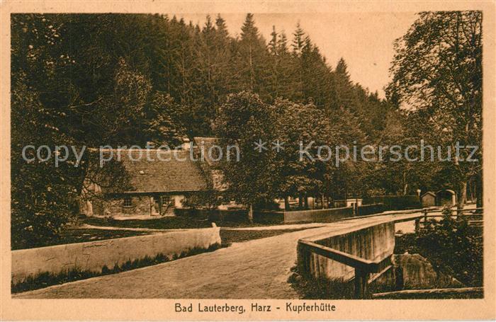 AK / Ansichtskarte Bad_Lauterberg Kupferhuette Bad_Lauterberg 0