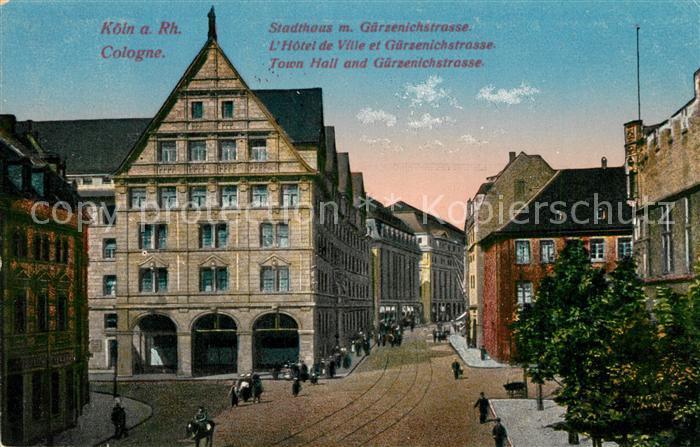 AK / Ansichtskarte Koeln_Rhein Stadthaus mit Guerzenichstrasse Koeln_Rhein