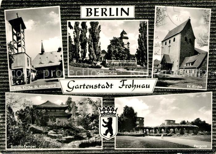 AK / Ansichtskarte Frohnau_Berlin Kath Kirche St Hildegard Casino Turm Ev Kirche Buddha Tempel Pergola Frohnau Berlin