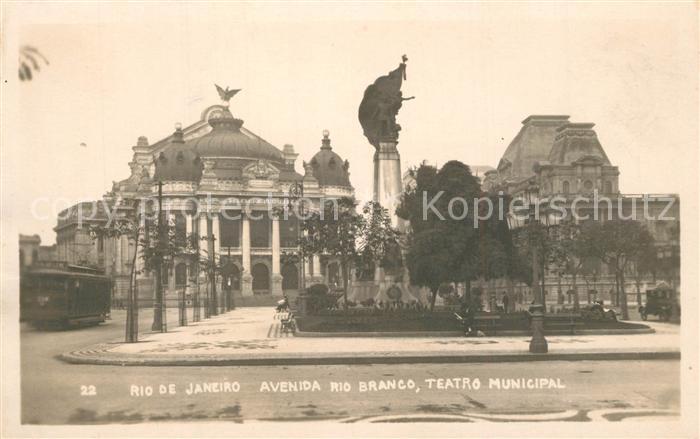 AK / Ansichtskarte Rio_de_Janeiro Avenida Rio Branco Teatro Municipal Monumento Rio_de_Janeiro