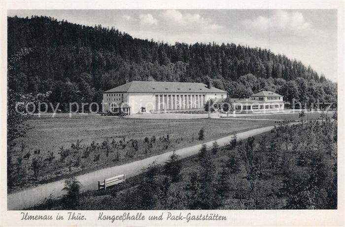AK / Ansichtskarte Ilmenau_Thueringen Park Gaststaette Kongresshalle Ilmenau Thueringen 0