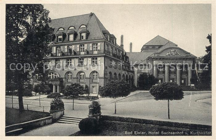 AK / Ansichtskarte Elster_Bad Hotel Sachsenhof Kurtheater Elster_Bad 0