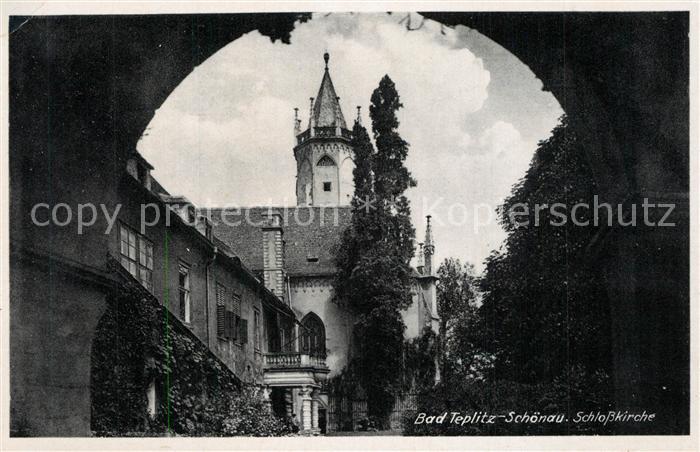 AK / Ansichtskarte Teplitz Schoenau_Teplice Schlosskirche  0