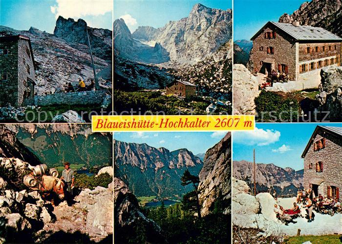 AK / Ansichtskarte Blaueishuette Berghaus Gebirgspanorama Berchtesgadener Alpen Blaueishuette 0