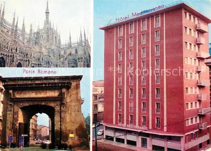 AK / Ansichtskarte Milano Hotel Mediterraneo Porta Romana Kathedrale Milano 0