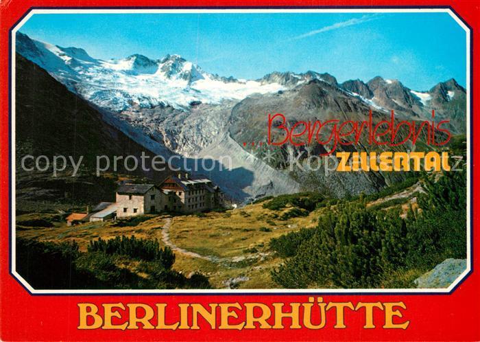 AK / Ansichtskarte Mayrhofen_Zillertal Berliner Huette im Zemmgrund Gletscher Zillertaler Alpen Mayrhofen_Zillertal 0