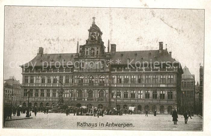 AK / Ansichtskarte Antwerpen_Anvers Rathaus Antwerpen Anvers 0