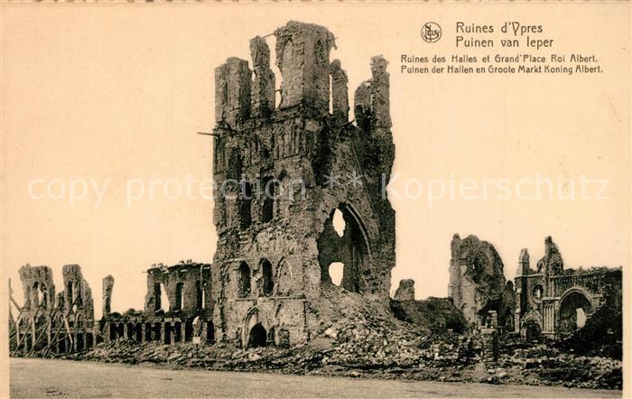 AK / Ansichtskarte Ypres_Ypern_West_Vlaanderen Ruinen Grand Place Roi Albert Ypres_Ypern 0