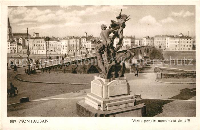AK / Ansichtskarte Montauban Vieux pont monument de 1870 Montauban