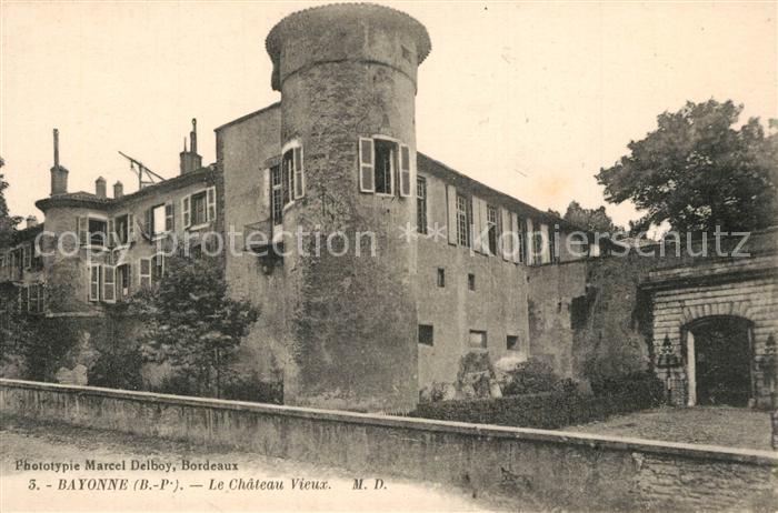 AK / Ansichtskarte Bayonne_Pyrenees_Atlantiques Chateau Vieux Bayonne_Pyrenees 0