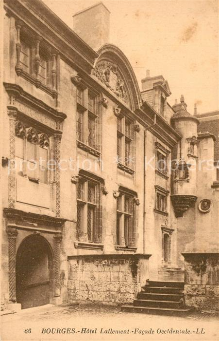AK / Ansichtskarte Bourges Hotel Lallement Facade Occidentale Bourges 0