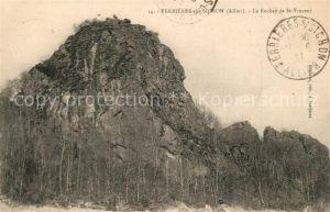 AK / Ansichtskarte Ferrieres sur Sichon Rocher Saint Vincent Ferrieres sur Sichon