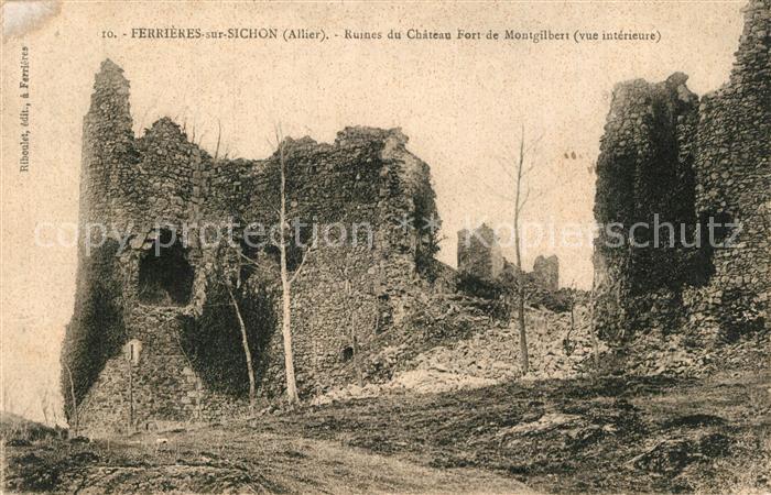 AK / Ansichtskarte Ferrieres sur Sichon Ruines du Chateau Fort de Montgilbert Ferrieres sur Sichon 0