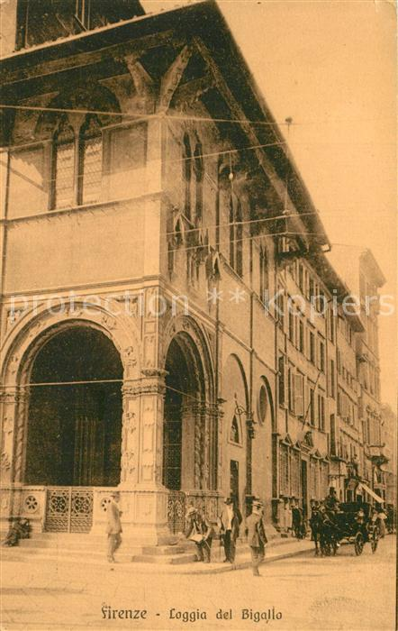 AK / Ansichtskarte Firenze_Toscana Loggia del Bigalla Firenze Toscana 0