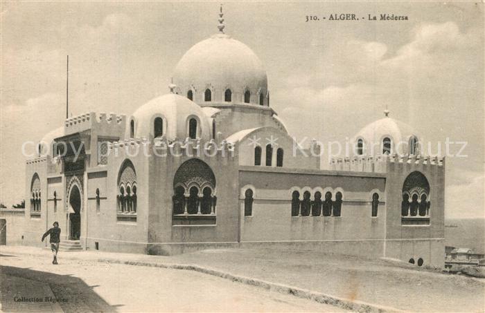 AK / Ansichtskarte Alger_Algerien La Medersa Alger Algerien 0