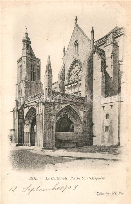 AK / Ansichtskarte Dol de Bretagne Cathedrale Porche Saint Magloire Dol de Bretagne