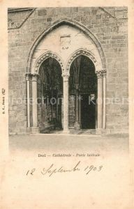 AK / Ansichtskarte Dol de Bretagne Cathedrale Porte laterale Dol de Bretagne