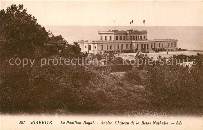 AK / Ansichtskarte Biarritz_Pyrenees_Atlantiques Pavillon Royal Chateau Reine Nathalie Biarritz_Pyrenees 0