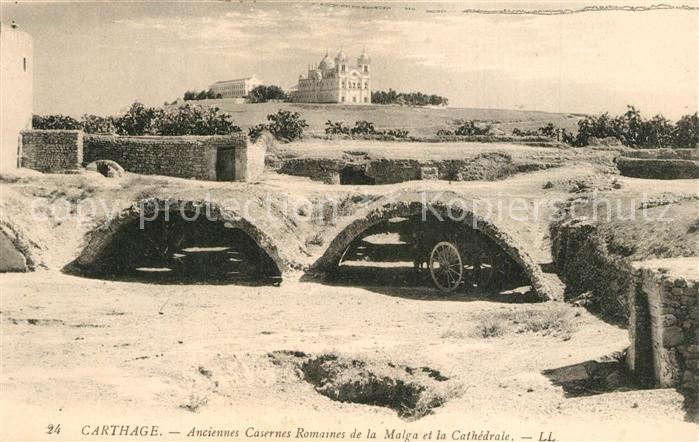 AK / Ansichtskarte Carthage_Karthago Casernes Romaines de la Malga la Cathedrale Carthage Karthago