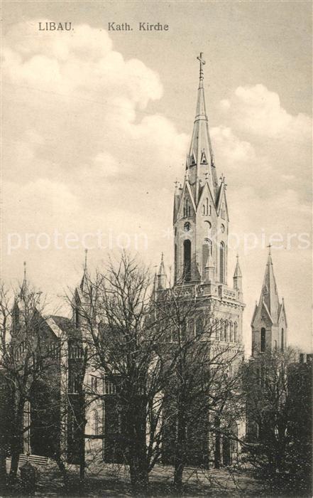AK / Ansichtskarte Libau Katholische Kirche Libau