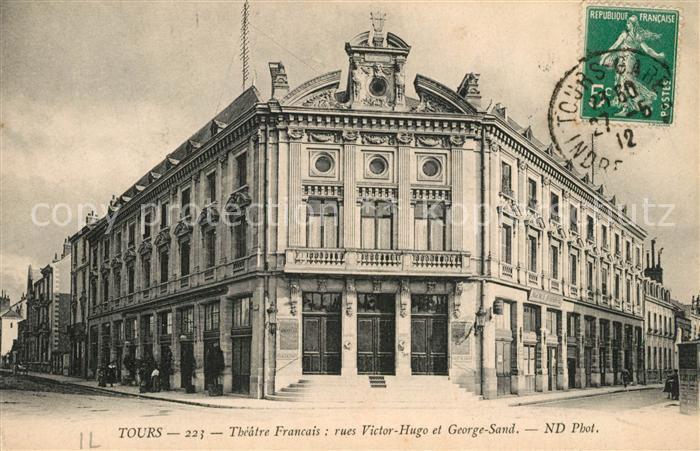 AK / Ansichtskarte Tours_Indre et Loire Theatre Francais Rues Victor Hugo et George Sand Tours Indre et Loire