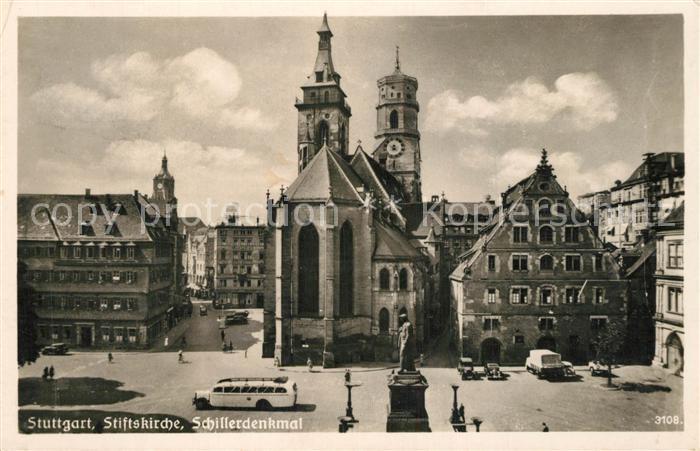 AK / Ansichtskarte Stuttgart Stiftskirche Schillerdenkmal Stuttgart