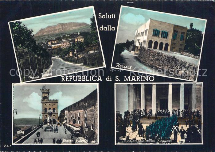 AK / Ansichtskarte San Marino Monte Titano Kursaal Piazza Liberia Insediamento nuovi Reggenti San Marino