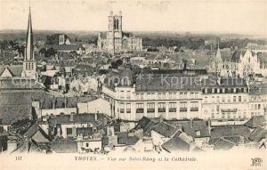 AK / Ansichtskarte Troyes_Aube Vue sur Saint Remy et la Cathedrale Troyes Aube