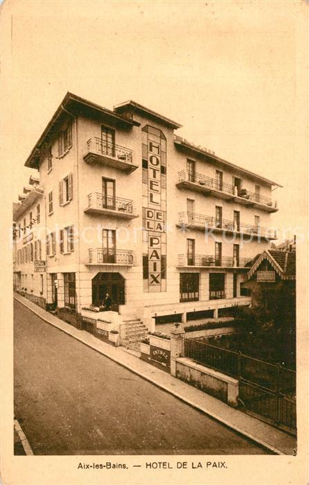 AK / Ansichtskarte Aix les Bains Hotel de la Paix Aix les Bains