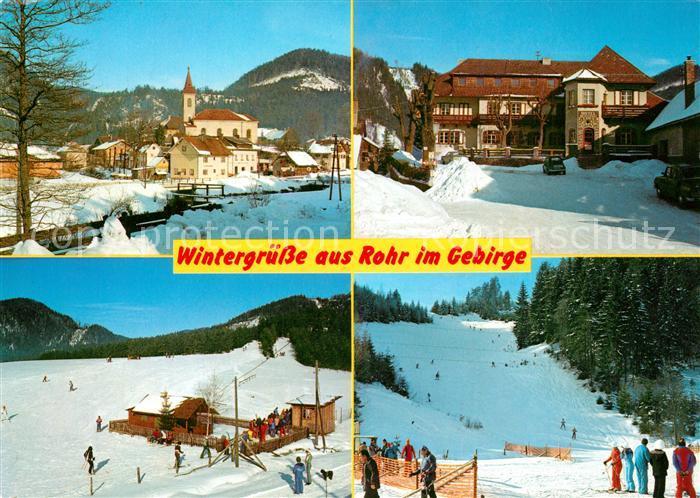 AK / Ansichtskarte Rohr_Gebirge Hotel Kaiser Franz Josef Ortsmotiv mit Kirche Grieshof Skilifte Rohr Gebirge