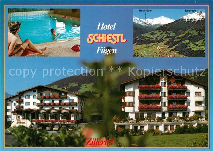AK / Ansichtskarte Fuegen Hotel Schiestl Fuegen