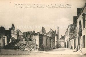 AK / Ansichtskarte Reims_Champagne_Ardenne Bombardements 1914 18 Ruinen Angle des rues e l`Isle et Montoison Reims_Champagne_Ardenne