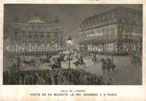 AK / Ansichtskarte Paris Gala de L?Opera Visite de sa Majest? le roi Georges 5. Paris