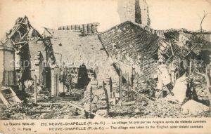 AK / Ansichtskarte Neuve Chapelle La Grand Guerre 1914 15 Ruines  Neuve Chapelle