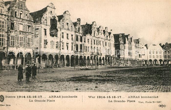 AK / Ansichtskarte Arras_Pas de Calais Grande Guerre 1914 15 16 17 Ruines Grande Place Arras_Pas de Calais