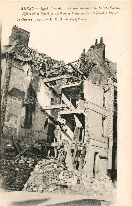 AK / Ansichtskarte Arras_Pas de Calais La Guerre 1914 17 Ruine maison rue Saint Nicolas Arras_Pas de Calais