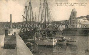 AK / Ansichtskarte Port Vendres Quai de la Sante des voiliers Eglise Obelisque Port Vendres