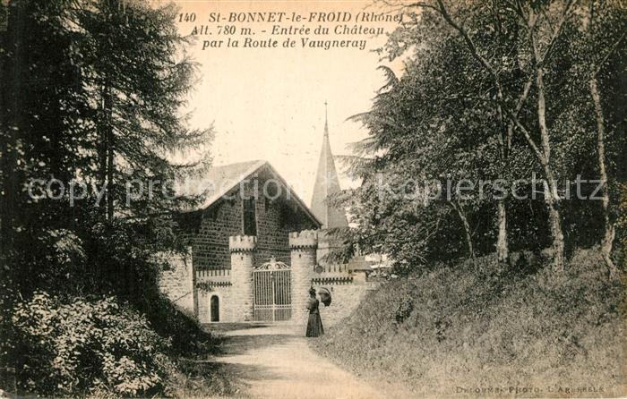 AK / Ansichtskarte Saint Bonnet le Froid Entree du Chateau par la Route de Vaugneray Saint Bonnet le Froid