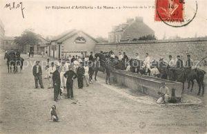 AK / Ansichtskarte Le_Mans_Sarthe 31e Regiment d'Artillerie Abreuvoir de la Batterie Le_Mans_Sarthe