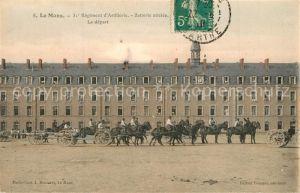 AK / Ansichtskarte Le_Mans_Sarthe 31e Regiment d'Artillerie Batterie attelee Le depart Le_Mans_Sarthe