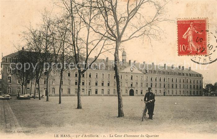 AK / Ansichtskarte Le_Mans_Sarthe Caserne du 31e Regiment d'Artillerie La Cour d'honneur du Quartier Le_Mans_Sarthe