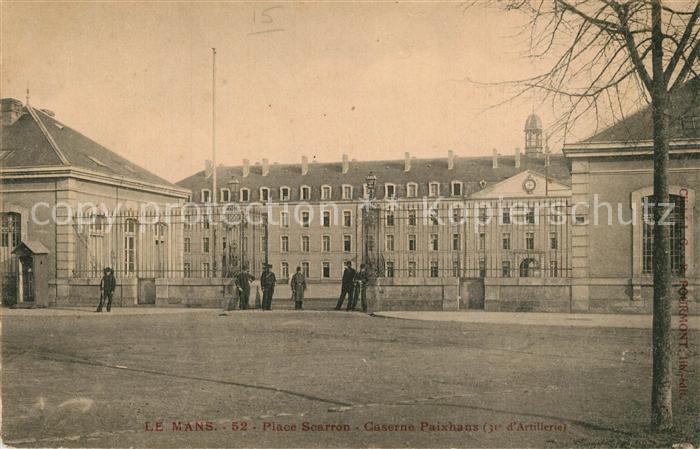 AK / Ansichtskarte Le_Mans_Sarthe Place Scarron Caserne Paixhans 31e d Artillerie Le_Mans_Sarthe