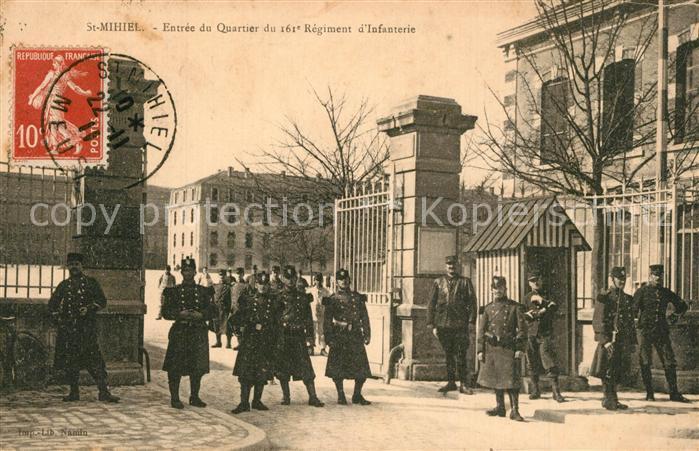 AK / Ansichtskarte Saint Mihiel Entree du Quartier du 161e Regiment d Infanterie Saint Mihiel