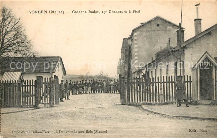 AK / Ansichtskarte Verdun_Meuse Caserne Radet 19e Chasseurs a Pied Verdun Meuse